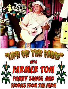 "Farmer Tom ""Life on the Farm"" Funny Songs and Stories from the Farm"